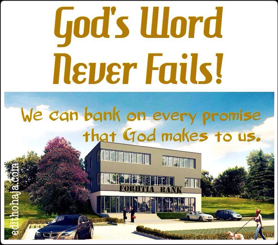 GOD'S WORD NEVER FAILS!