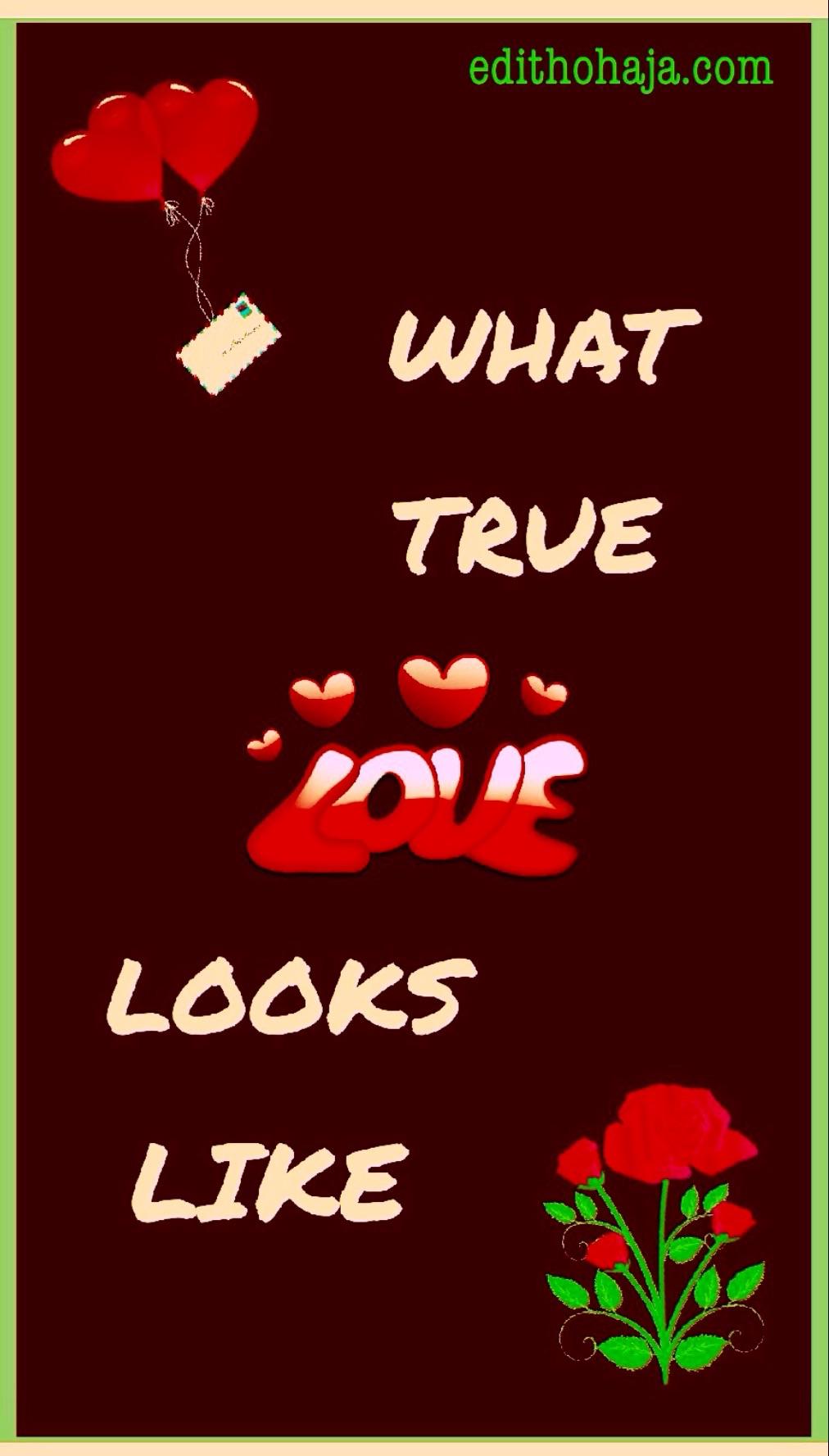WHAT TRUE LOVE LOOKS LIKE (POEM)