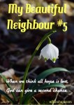 MY BEAUTIFUL NEIGHBOUR #5 (SHORT STORY)