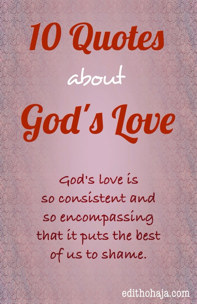 Quotes God 10 Quotes About God's Love  Edith Ohaja
