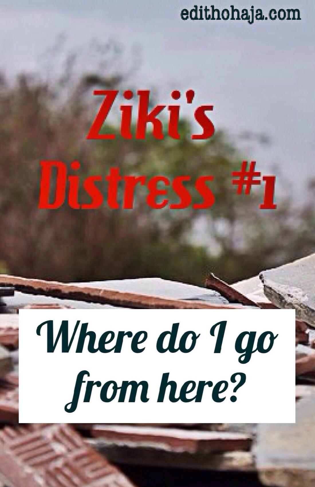 ZIKI'S DISTRESS #1 (SHORT STORY)