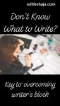 DON'T KNOW WHAT TO WRITE? Key to overcoming writer's block