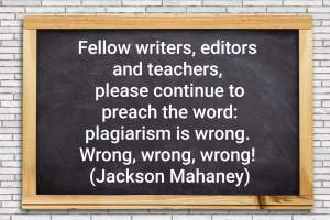 Quote on plagiarism by Jackson Mahaney
