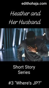 Heather and Her Husband Short Story 3