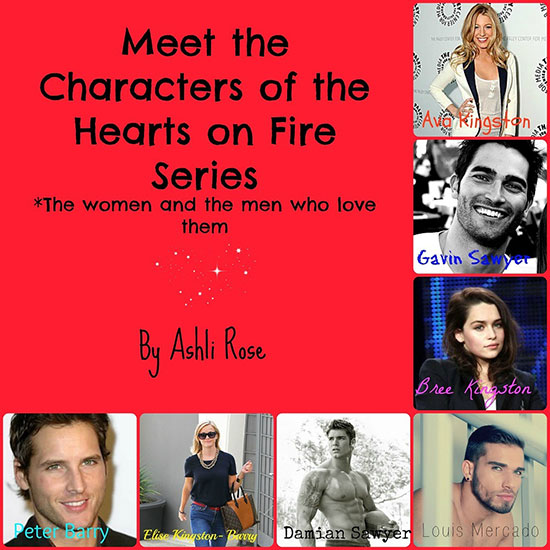 Hearts on Fire by Ashli Rose Character Series