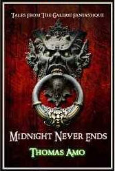 Midnight Never Ends by Thomas Amo
