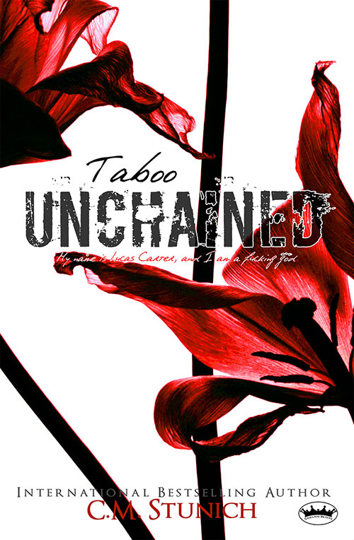 Taboo Unchained by C.M. Stunich