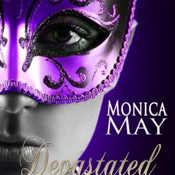 Devastated by Monica May
