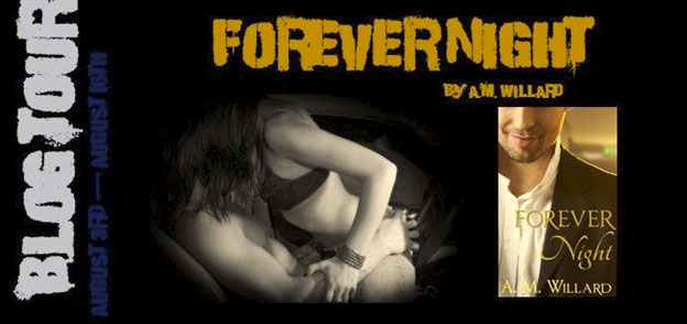 Forever Night by A.M. Willard