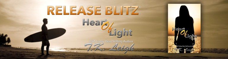 Heart Of Light by T.K. Leigh Release Week Blitz Banner