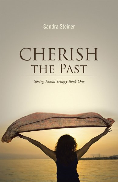 Cherish the Past by Sandra Steiner