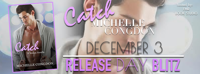Catch by Michelle Congdon release banner