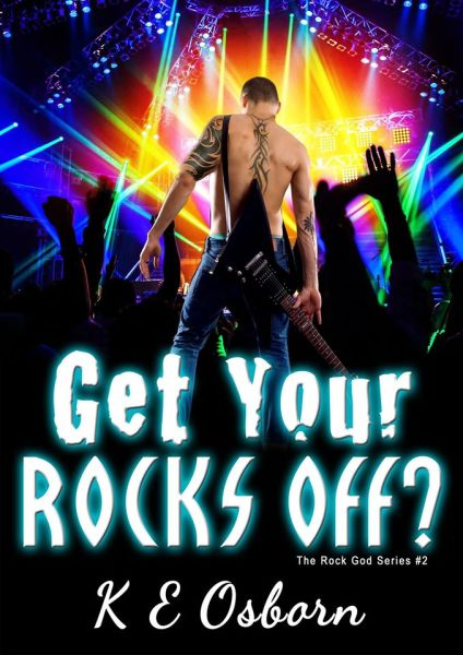Get Your Rocks Off? by K E Osborn Cover