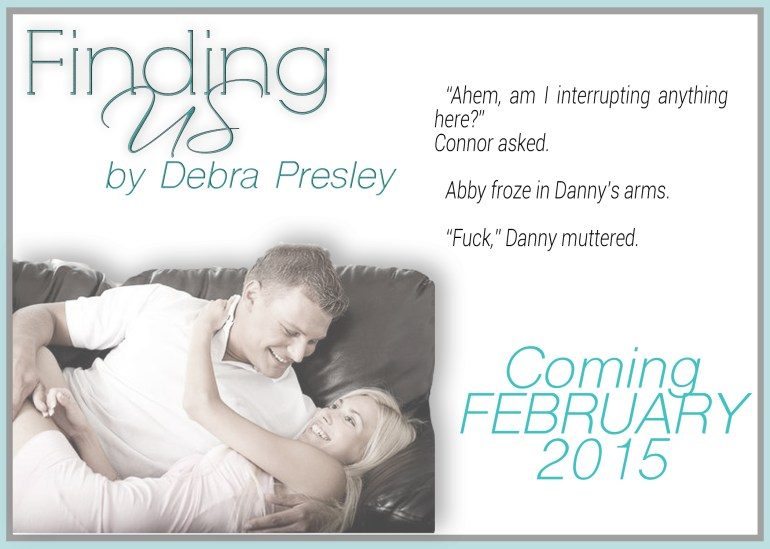 Finding Us by Debra Presley Teaser