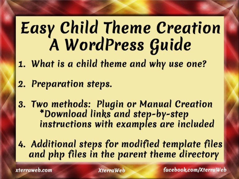 Easy Child Theme Creation. A WordPress Guide.