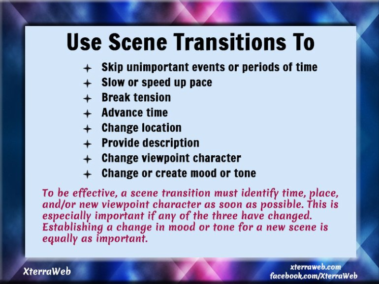 Scene transitions. Effective scene transitions. Scene transition tips.