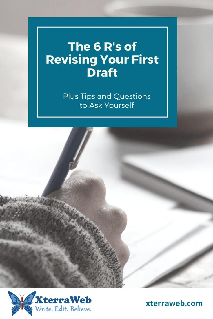 The 6 R's of Revising Your First Draft. Infographic. Tips on what to look for and questions to ask.