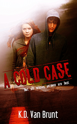 A Cold Case by K.D. Van Brunt