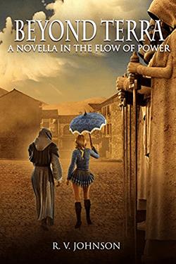 Beyond Terra by R.V. Johnson. Flow of Power series novella