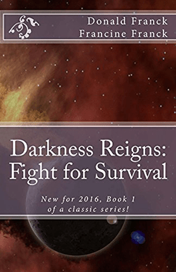 Darkness Reigns by Donald Franck