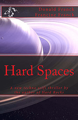 Hard Spaces by Donald Franck