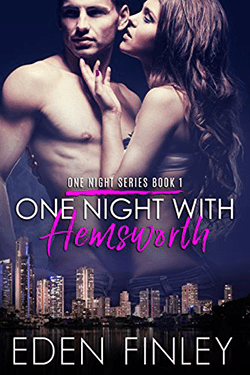 One Night with Hemsworth by Eden Finley. One Night Series, Book 1.