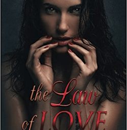 The Law of Love by Ashli Rose.