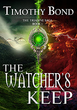 The Watcher's Keep by Timothy Bond. The Triadine Saga, Book 1.