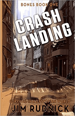 Crash Landing by Jim Rudnick. Bones, Book 1.