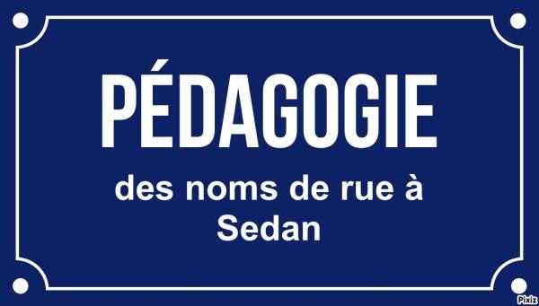 pédagogie des noms de rue de Sedan