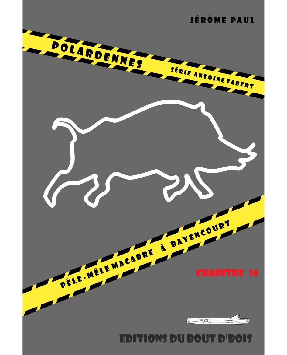 pêle-mêle macabre à Bayencourt chapitre 10