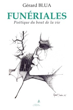 Gérard Blua - Funériales