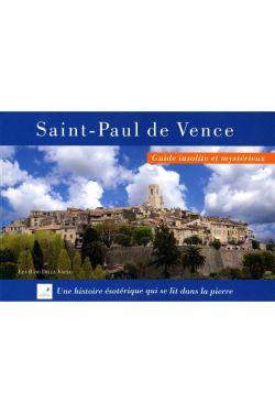 Léa Raso Della Volta - Saint-Paul de Vence Guide Insolite et mystérieux