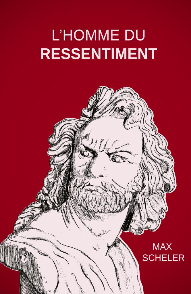 L'Homme du ressentiment