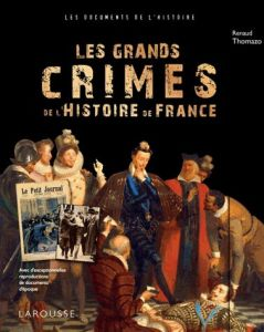 crimes-239x300 Les Grands Crimes De L'histoire De France