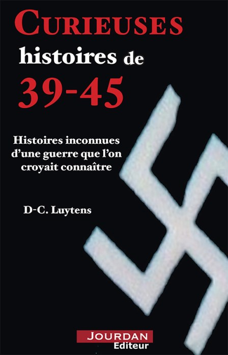 Curieuses histoires 39-45