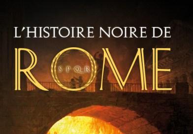 L'histoire noire de Rome