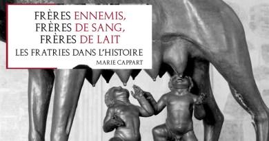 Frères de sang, frères de lait, frères ennemis… Les fratries dans l'Histoire