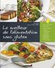 Le meilleur de l'alimentation sans gluten De Carole Garnier et Lisa Howard - Leduc.s éditions