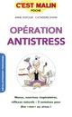 Opération antistress, c'est malin De Anne Dufour et Catherine Dupin - Leduc.s éditions