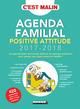 Agenda familial positive attitude 2017-2018, c'est malin ! - Leduc.s éditions