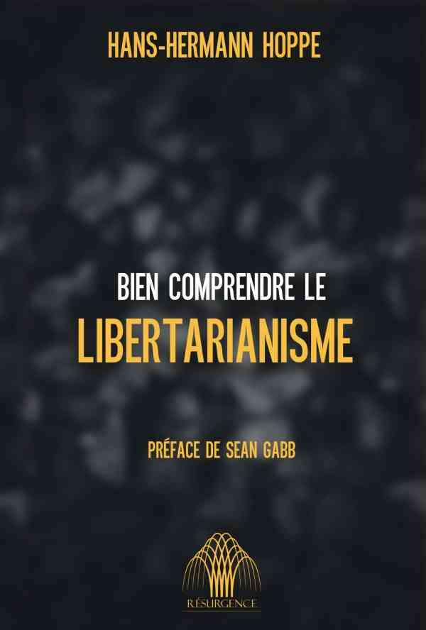hans-hermann hoppe bien comprendre le libertarianisme