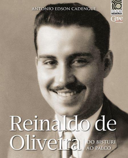 Resultado de imagem para Reinaldo de Oliveira: Do Bisturi ao Palco,