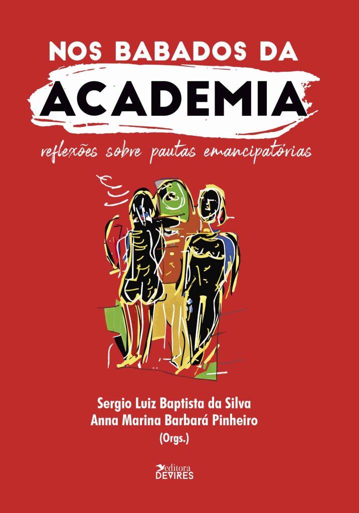 Capa de Livro: Nos babados da academia: reflexões sobre pautas emancipatórias