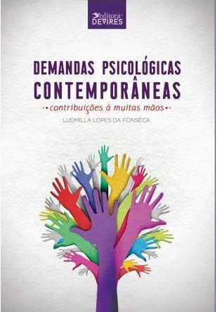 Capa de Livro: Demandas Psicológicas Contemporâneas: Contribuições À Muitas Mãos
