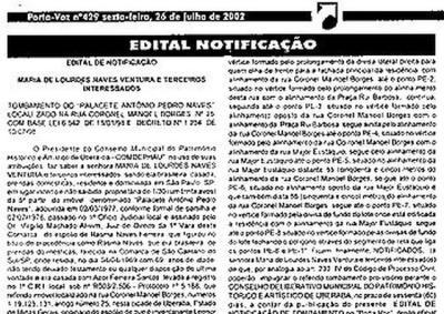 A co-proprietária Maria de Lourdes Naves Ventura foi notificada no dia 26 de julho