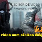 editor de video com efeitos especiais