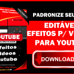 Efeitos Para Videos do Youtube