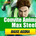 Convite Animado Max Steel