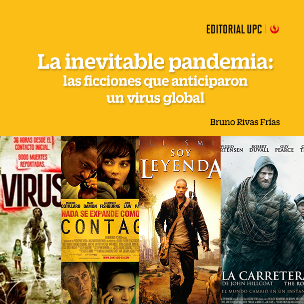 La inevitable pandemia: las ficciones que anticiparon un virus global
